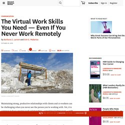 The Virtual Work Skills You Need — Even If You Never Work Remotely