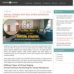 Virtual Staging: Why real estate businesses should use it