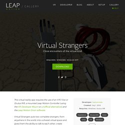 Virtual Strangers – Leap Motion Gallery