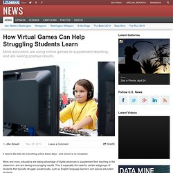How Virtual Games Can Help Struggling Students Learn