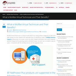 What is McAfee Virtual Technician and Their Benefits?