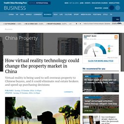 How virtual reality technology could change the property market in China