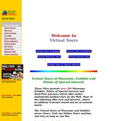 Over 300 Virtual Tours & Museums around the World