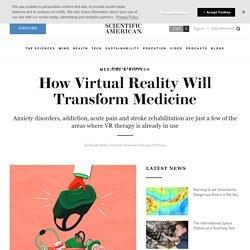 How Virtual Reality Will Transform Medicine