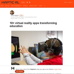 10+ virtual reality apps transforming education – Haptical