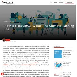 How to Host Virtual Events: The Ultimate Virtual Event Planning List