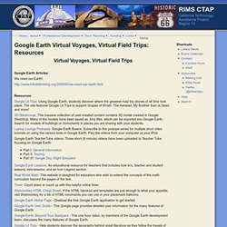 Google Earth Virtual Voyages, Virtual Field Trips: Resources