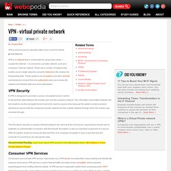 What is Virtual Private Network (VPN)? Webopedia Definition