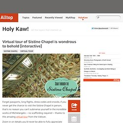 Virtual tour of Sistine Chapel is wondrous to behold [interactive]