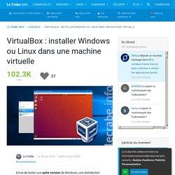 VirtualBox : installer Windows ou Linux dans une machine virtuelle