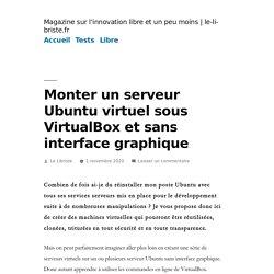 Monter un serveur Ubuntu virtuel sous VirtualBox et sans interface graphique