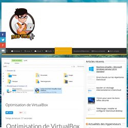 VirtualBox - Optimisation de VirtualBox