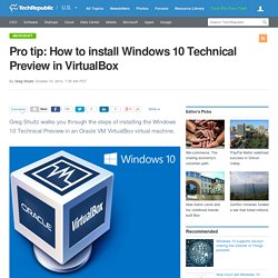 Pro tip: How to install Windows 10 Technical Preview in VirtualBox