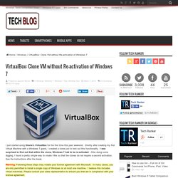 VirtualBox: Clone VM without Re-activation of Windows 7