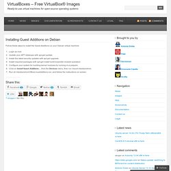 Installing Guest Additions on Debian « VirtualBox® Images