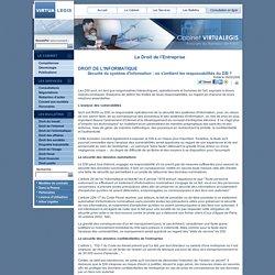 Sécurité du système d'information : où s'arrêtent les responsabilités du DSI ?