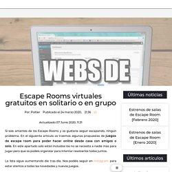 Escape Rooms virtuales gratuitos en solitario o en grupo