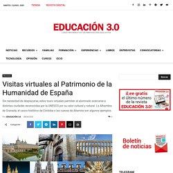 15 visitas virtuales al Patrimonio de la Humanidad de España...