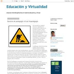 Bocetos de pedagogía virtual #epedagogía
