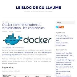 Docker comme solution de virtualisation : les conteneurs
