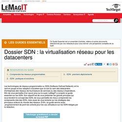 Dossier SDN : la virtualisation réseau pour les datacenters