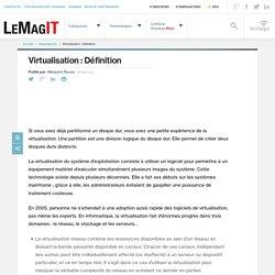 Que signifie Virtualisation? - Définition par WhatIs.com