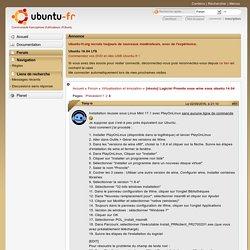 [résolu] Logiciel Pronote sous wine sous ubuntu 14.04 (Page 3) / Virtualisation et émulation