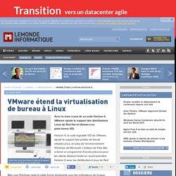 VMware étend la virtualisation de bureau à Linux