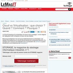 Cloud vs Virtualisation : que choisir ? Quand ? Comment ? Pourquoi ?