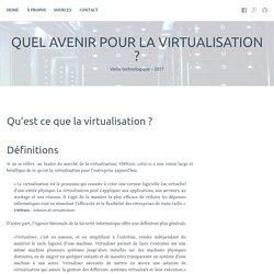 Qu'est ce que la virtualisation ? – Quel avenir pour la virtualisation ?