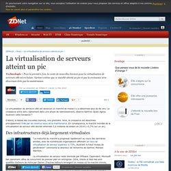 La virtualisation de serveurs atteint un pic - ZDNet