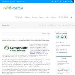 VDIworks Offers Desktop Virtualization through CenturyLink's Cloud Marketplace - VDIworks