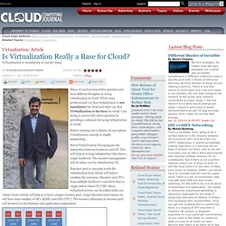 Is Virtualization Really a Base for Cloud?
