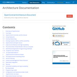is an open source network virtualization platform for the cloud. – Architecture Documentation