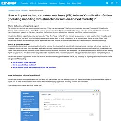 How to import and export virtual machines (VM) to/from Virtualization Station (including importing virtual machines from on-line VM markets) ?