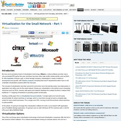 Virtualization for the Small Network - Part 1