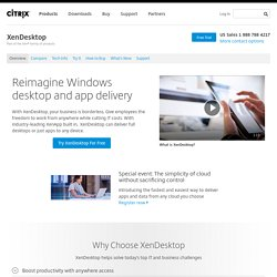 Desktop virtualization, virtual desktops - Citrix XenDesktop