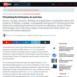 Virtualizing the Enterprise: An overview