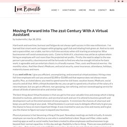 Moving Forward into the 21st Century with a Virtual Assistant