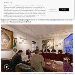 Covid-19: López Obrador mira (virtualmente) al exterior ante la crisis del coronavirus