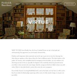 Virtue — Frederick Buechner