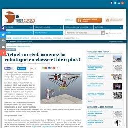 Virtuel ou réel, amenez la robotique en classe et bien plus !