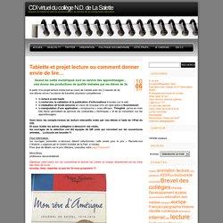 CDI virtuel du collège N.D. de La Salette » Tablette et projet lecture ou comment donner envie de lire…