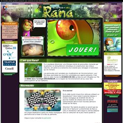 Rana - Monde virtuel dédié aux sciences et technologies sur SCIENCE EN JEU - Accueil