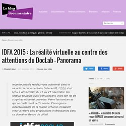 IDFA 2015 : La réalité virtuelle au centre des attentions du DocLab – Panorama
