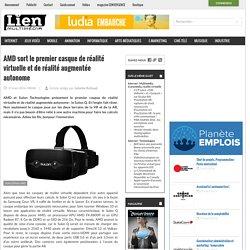 AMD sort le premier casque de réalité virtuelle et de réalité augmentée autonome
