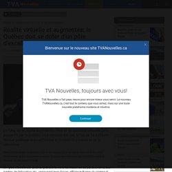 Réalité virtuelle et augmentée: le Québec doit se doter d'un pôle d'excellence