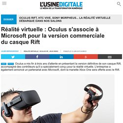 Réalité virtuelle : Oculus s'associe à Microsoft pour la version commerciale du casque Rift
