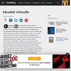 Identité virtuelle - Définition du glossaire