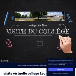 visite virtuelle collège Léon Blum by eclerget on Genially
